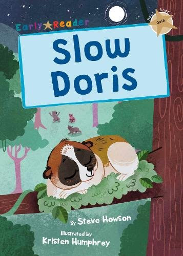 Slow Doris by Steve Howson and Kristen Humphrey