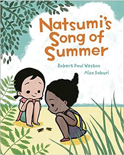 Natsumis Song of Summer by Robert Paul Weston and Misa Saburi