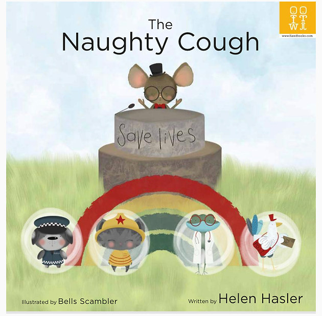 The Naughty Cough by Helen Hasler and Bells Scambler