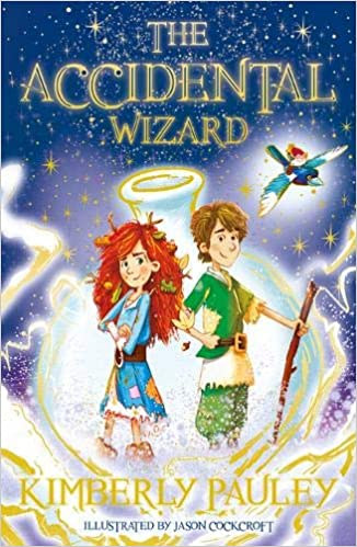 The Accidental Wizard by Kimberly Pauley
