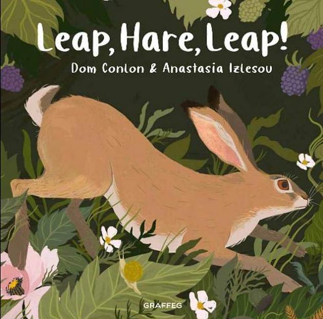 Leap, Hare, Leap! by Dom Conlon and Anastasia Izlesou