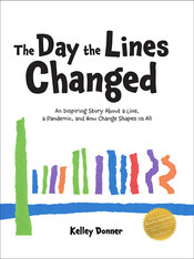 The Day the Lines Changed by Kelley Donner