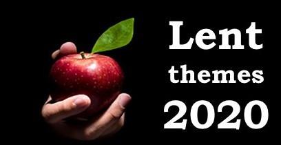 Lent Themes 2020 (Part 2)