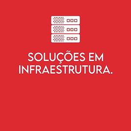 Soluções em infraestrutura