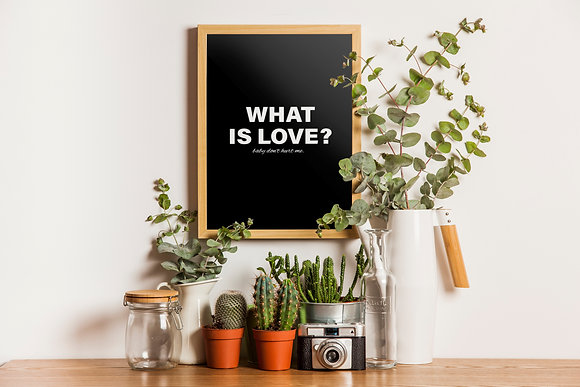 WHAT IS LOVE (black)