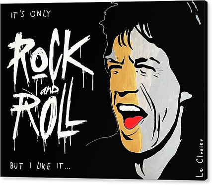IT'S ONLY ROCK AND ROLL - PRINT ON CANVAS