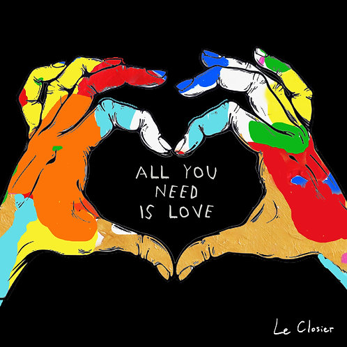 ALL YOU NEED IS LOVE - Original Artwork