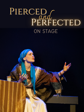 Pierced and Perfected STAGE SHOW