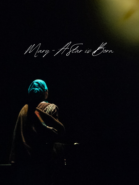 Mary A Star is Born Stage Recording