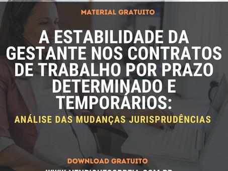 A ESTABILIDADE DA GESTANTE NOS CONTRATOS DE TRABALHO POR PRAZO DETERMINADO E TEMPORÁRIOS: