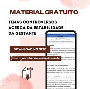TEMAS CONTROVERSOS ACERCA DA ESTABILIDADE DA GESTANTE