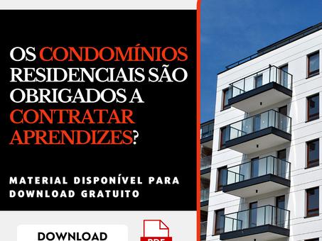 OS CONDOMÍNIOS RESIDENCIAIS SÃO OBRIGADOS A CONTRATAR APRENDIZES?