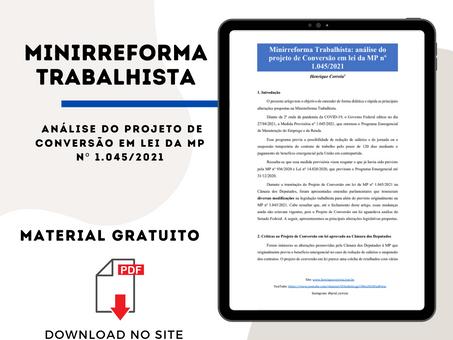 Minirreforma Trabalhista: análise do projeto de Conversão em lei da MP nº 1.045/2021