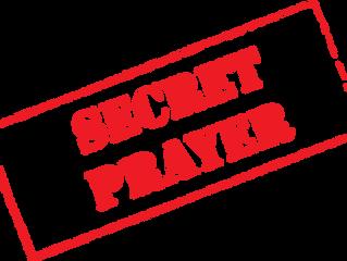 The Secret to Prayer: Unseen and Unheard