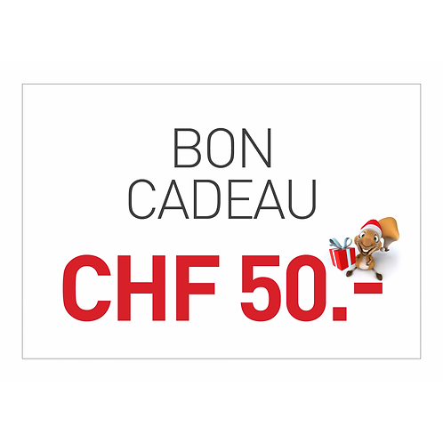BON cadeau 50.- CHF