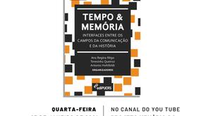 Ana Regina Rêgo, Teresinha Queiroz e Antonio Hohlfeldt lançam livro Tempo & Memória