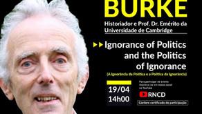 "Peter Burke realiza conferência com o tema ""A Ignorância da Política e a Política da Ignorância"""