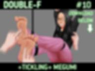 +Double-F+ Megumi +10+