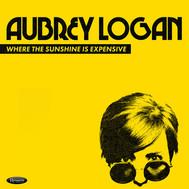 "Aubrey Logan, ""Where the Sunshine is Expensive"" - 2019"
