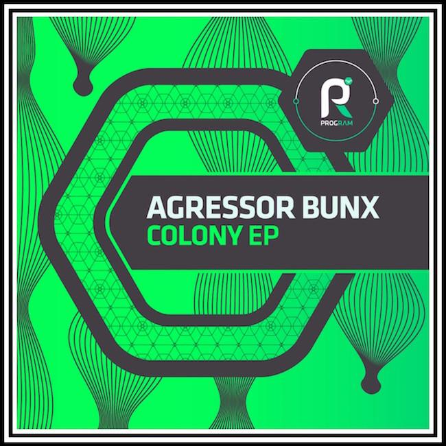 Agressor Bunx Colony EP                     Program Records