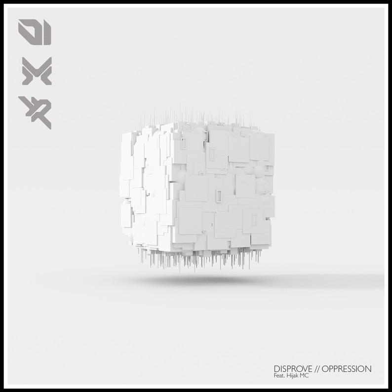 DISPROVE (feat. Hijak MC)  OPPRESSION EP / METHLAB