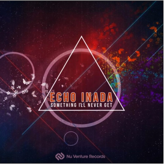 Echo Inada - Something I'll Never Get.     Nu Venture Records