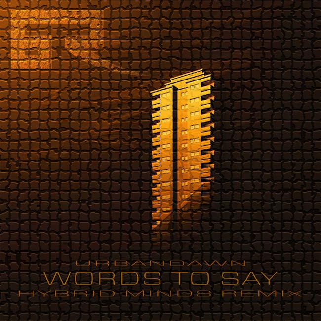 Bad Taste Recordings /Urbandawn-Torus / Words To Say [Hybrid Minds Remix] Malux-Remixes-EMERGE Vowel