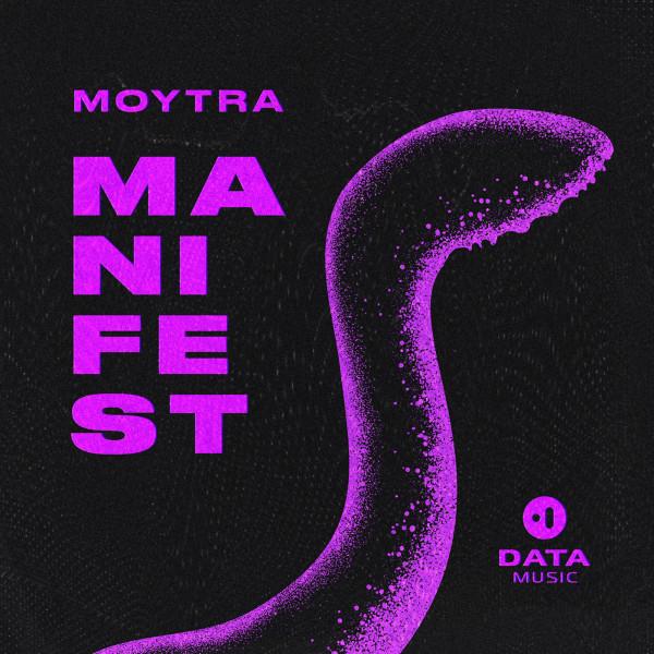 Moytra - Manifest EP