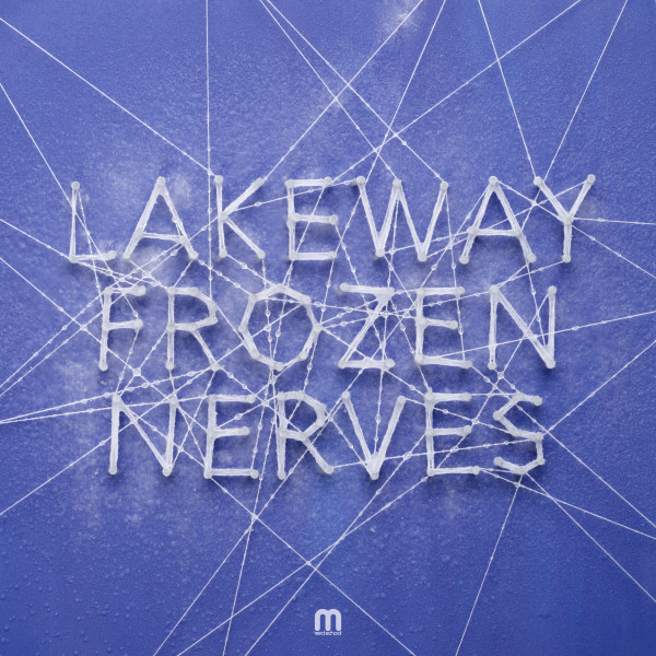 Lakeway Frozen Nerves / Hospital Records