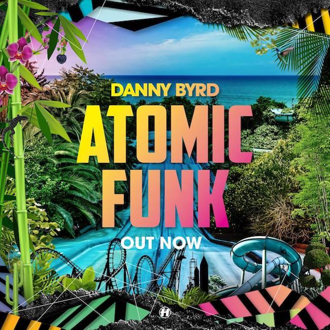 Danny Byrd Atomic Funk Hospital Records