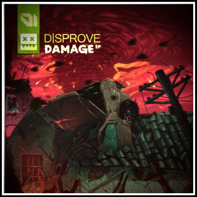 EATBRAIN / DISPROVE / DAMAGE EP