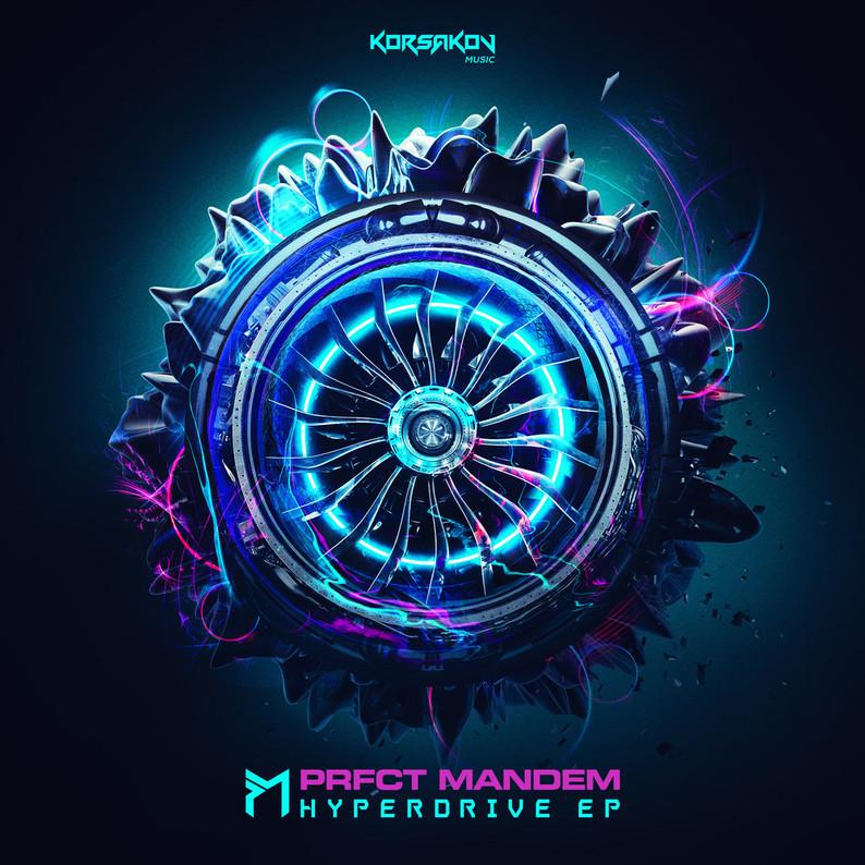 PRFCT Mandem // Hyperdrive EP