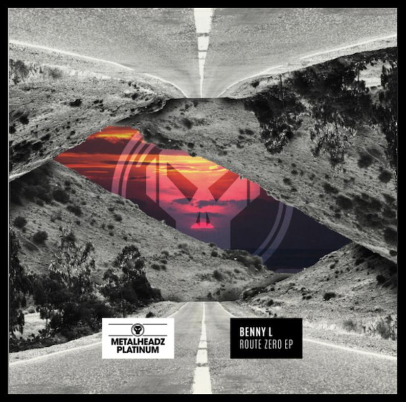 Benny L Route Zero EP Metalheadz