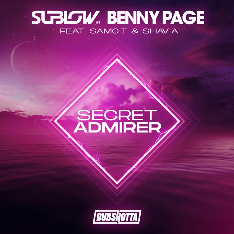 Dub Shotta Benny Page, Sublow Hz - Secret Admirer ft. Samo-T, Shav A