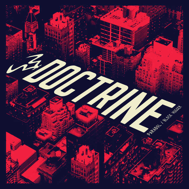 Doctrine - Parabol // Block Hugger // Hamilton Shut Up / Believe In Me // Subview Isolation EP // Ra