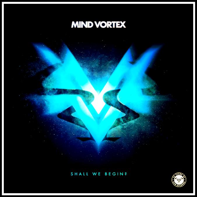 Mind Vortex - Shall We Begin               Ram Records  🇬🇧