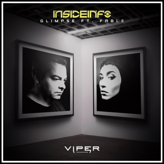 Viper Recordings  🇬🇧                            InsideInfo   Glimpse (feat. Fable) Glimpse (Paul H