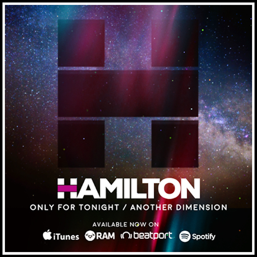 Hamilton - Only For Tonight / Another Dimension