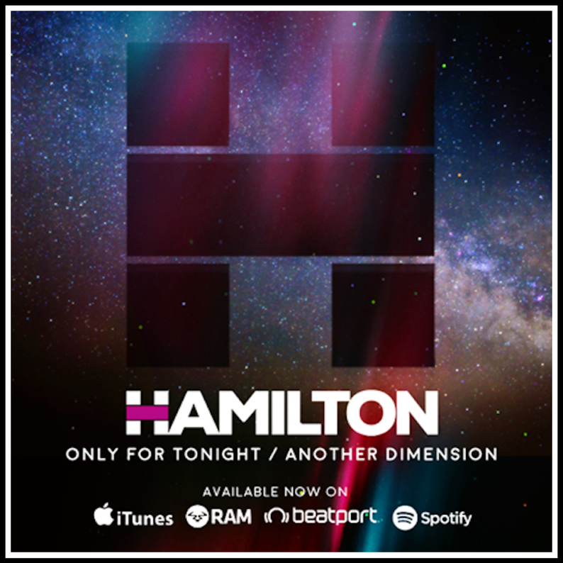 Hamilton - Only For Tonight / Another Dimension Ram Records