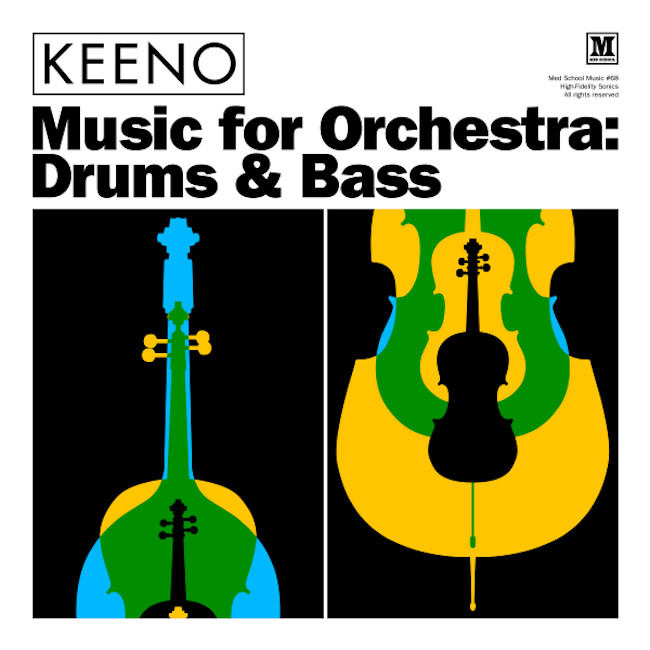 Keeno / Med Schools Music for Orchestra: Drums & Bass