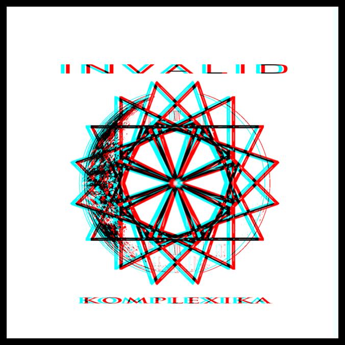 INVALID - KOMPLEXIKA - INVALID RECORDINGS