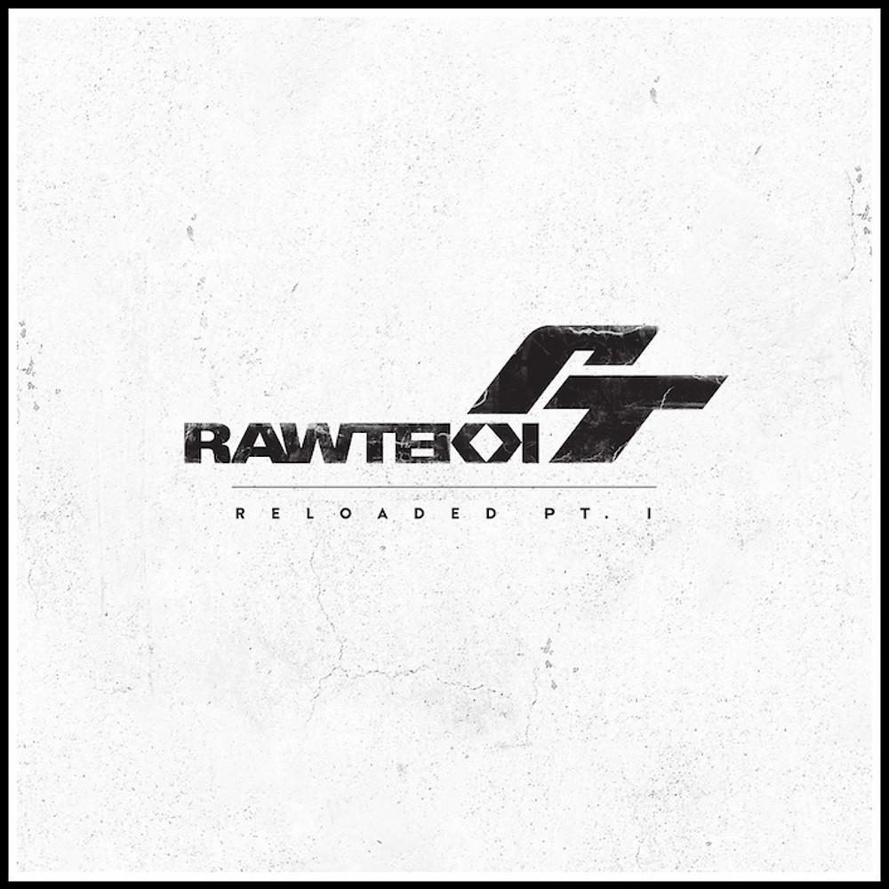 RAWTEK -RELOADED PART 1 ALBUM COVER