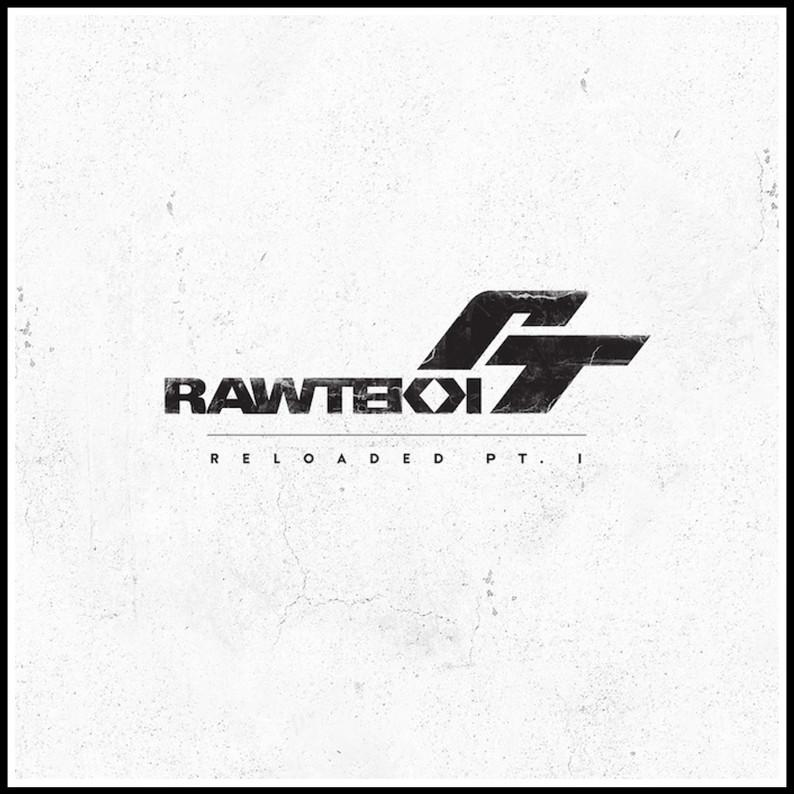 Rawtekk - Reloaded Pt. 1 LP