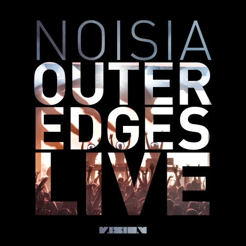 NOISIA Outer Edges Live