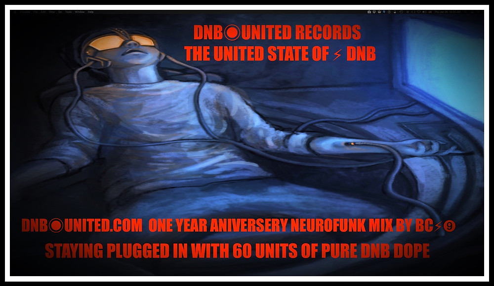 DNB◉UNITED RECORDS ONE YEAR ANIVERSERY NEUROFUNK DNB MIX BY BC⚡︎➒
