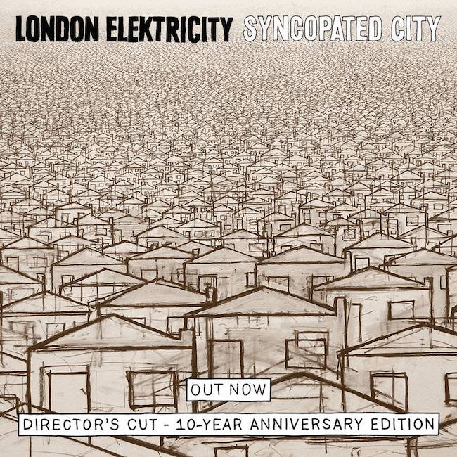 Syncopated City: The Directors Cut Ten Year Anniversary (Commentary Version) London Elektricity Hosp
