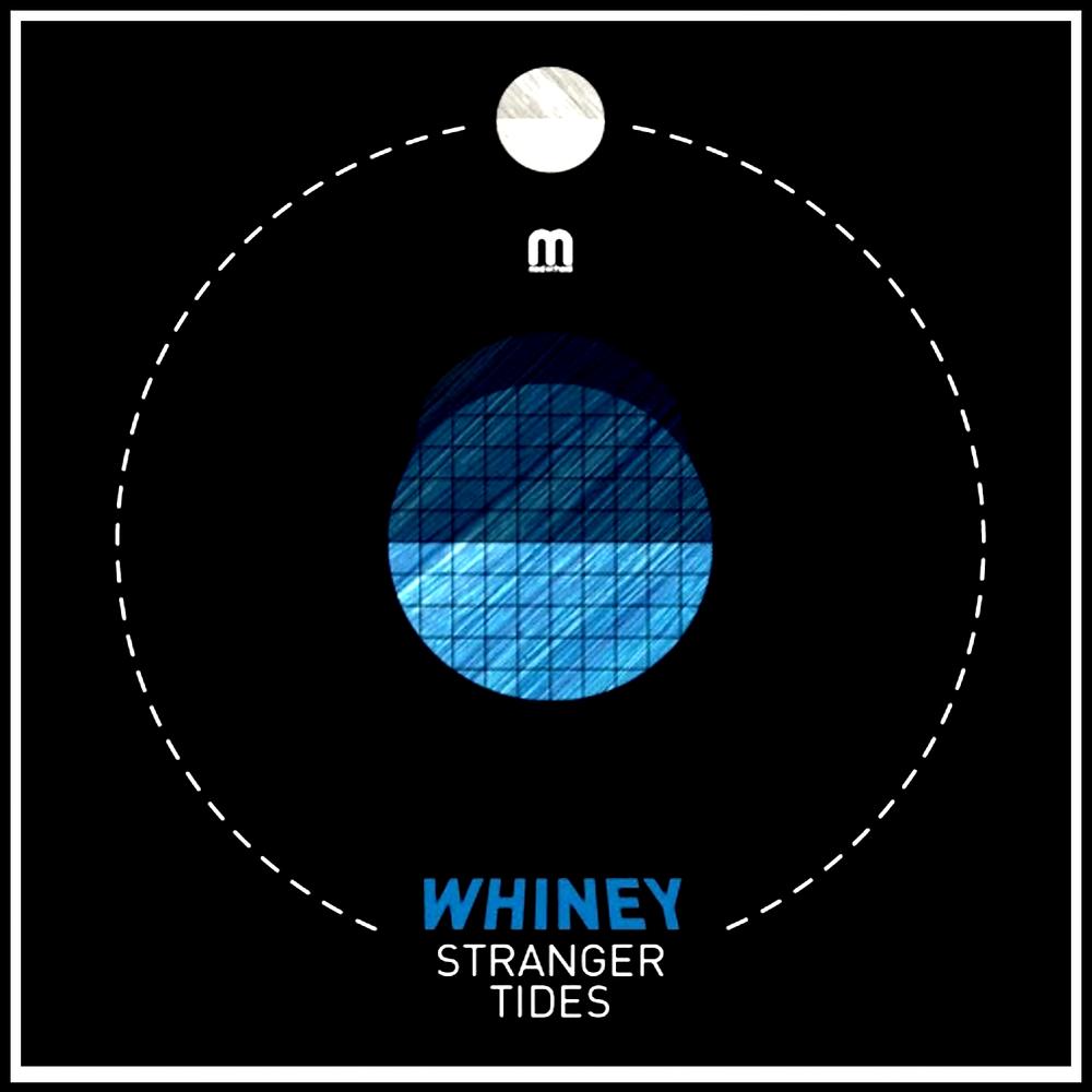 """Whiney """"Stranger Tides"""" EP"""