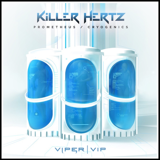 Viper Recordings / Killer Hertz - Prometheus / Cryogenics