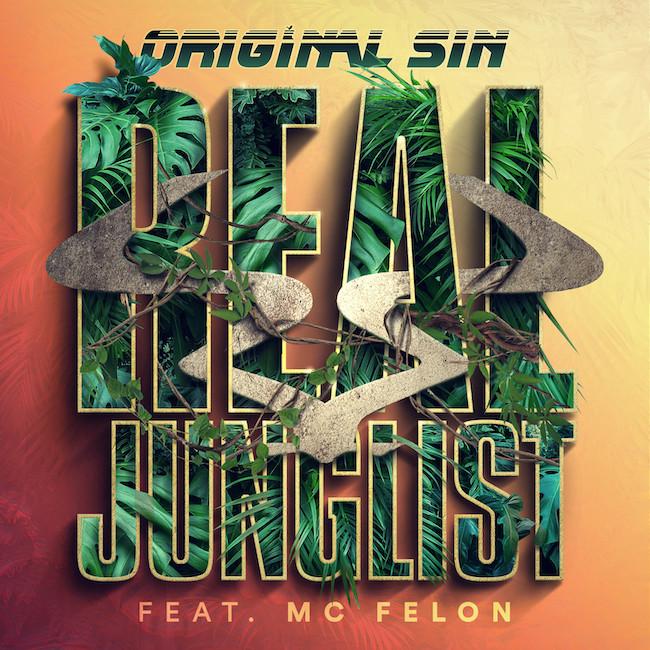 RAM Records Original Sin - Real Junglist feat. MC Felon / SyRan - Paradigm EP