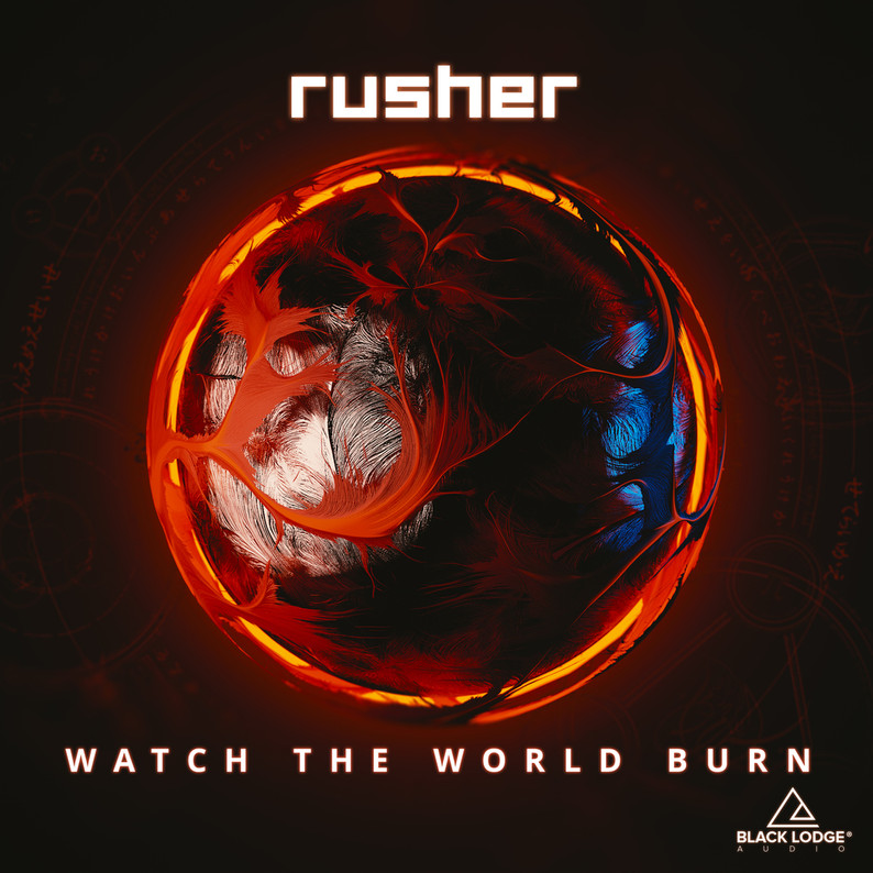 Black Lodge Audio Rusher // Watch The World Burn